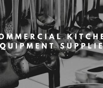 Commercial Kitchen Equipment Supplier